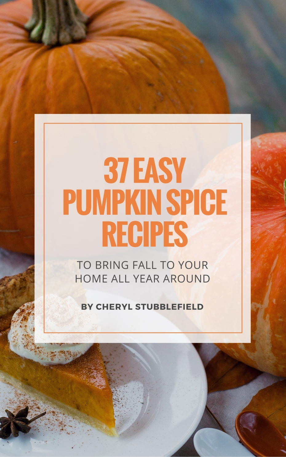 Easy Pumpkin Spice Recipes